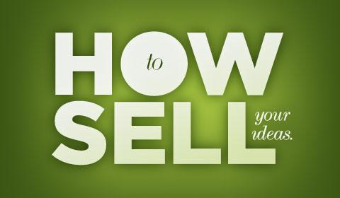 El arte de vender una idea